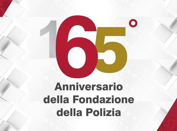 celebrazione del 165° anniversario della fondazione della Polizia di Stato